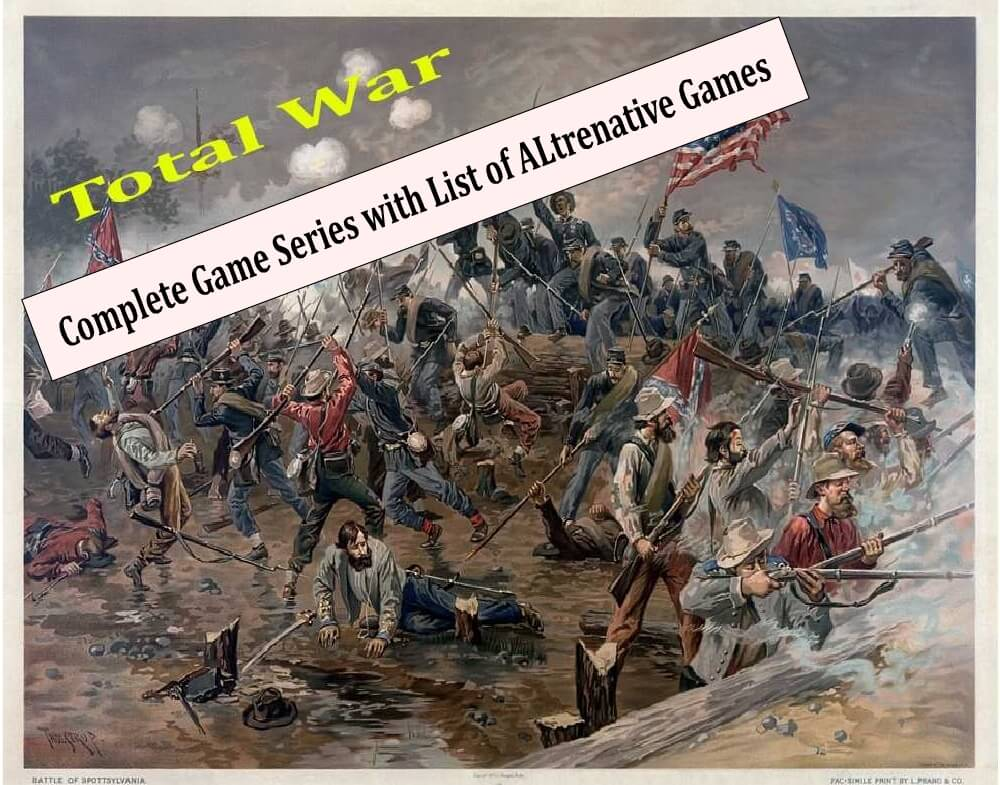 Best Total War Games and Mods - Most Popular Game in History of Strategy