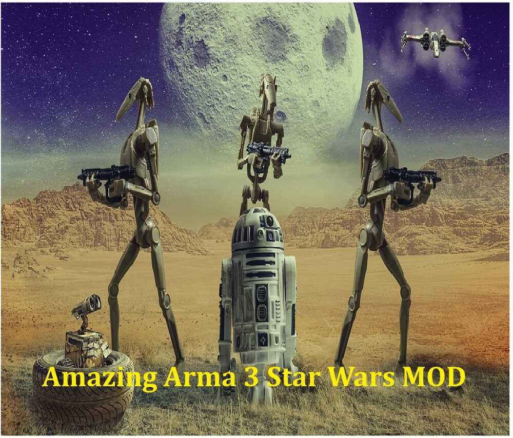 Amazing Arma 3 Star Wars MOD