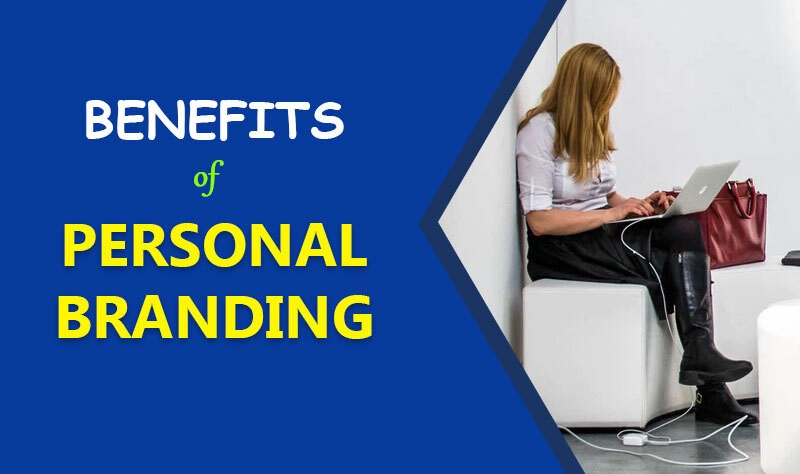What Are the Benefits of Personal Branding