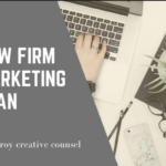 A Succesful and effective Law Firm Marketing Plan for Lawyers