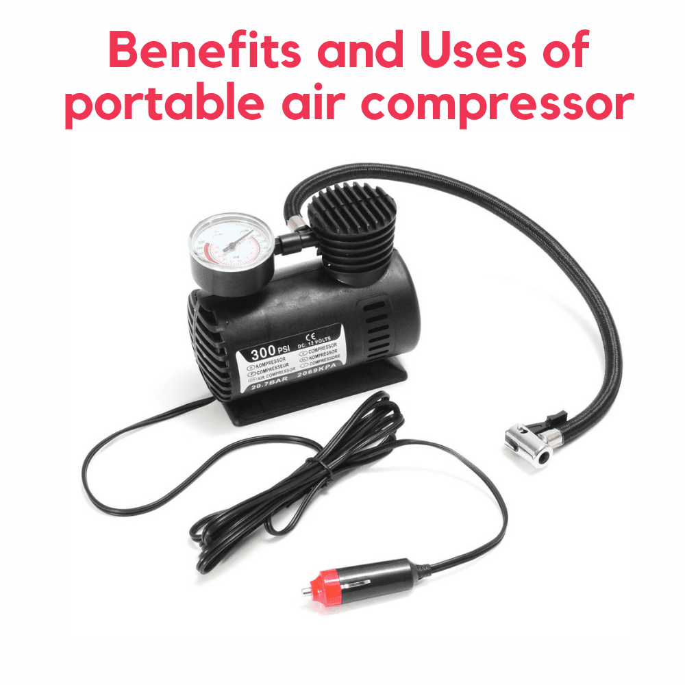 Benefits and Uses of portable Air Compressor you need to know