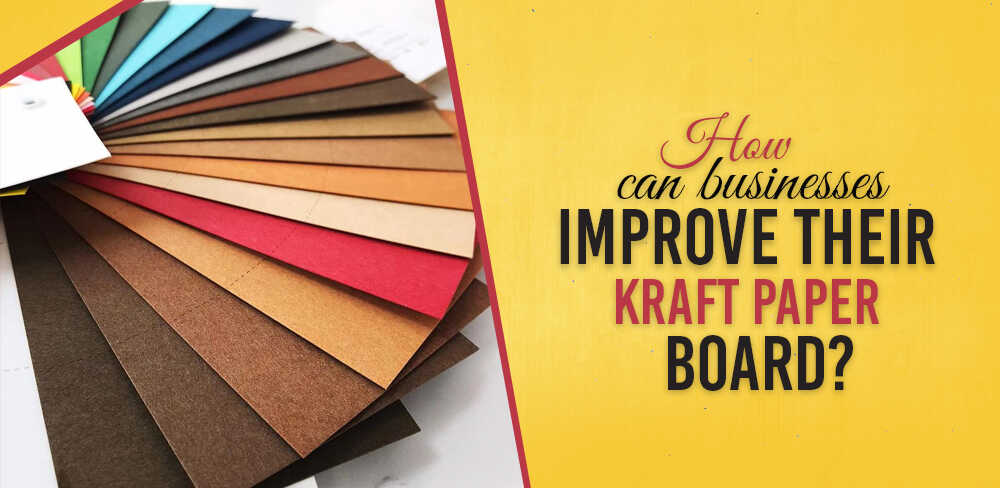 How can businesses improve their Kraft paper board