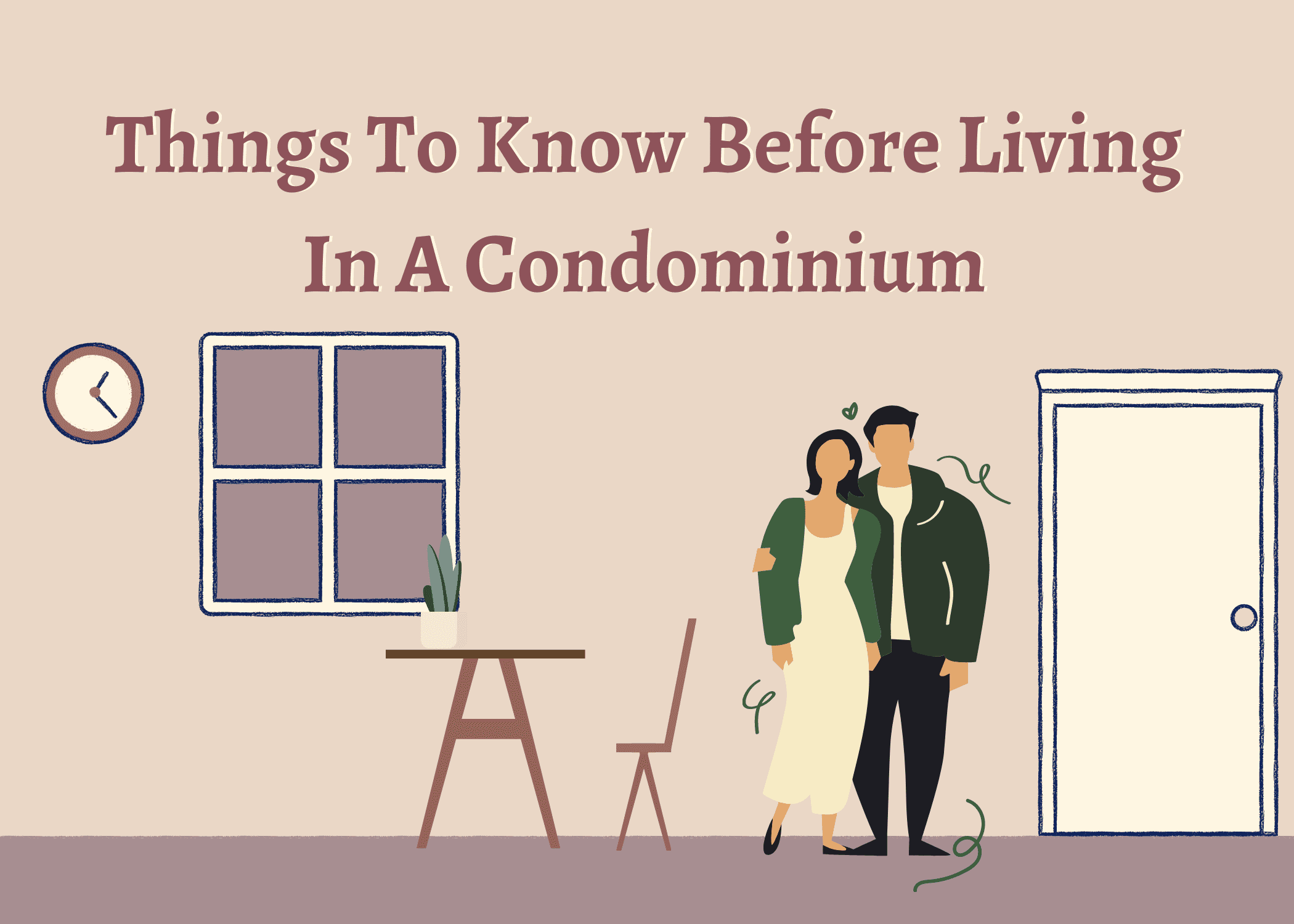 Most Important Things you Must Know Before Living in a Condominium