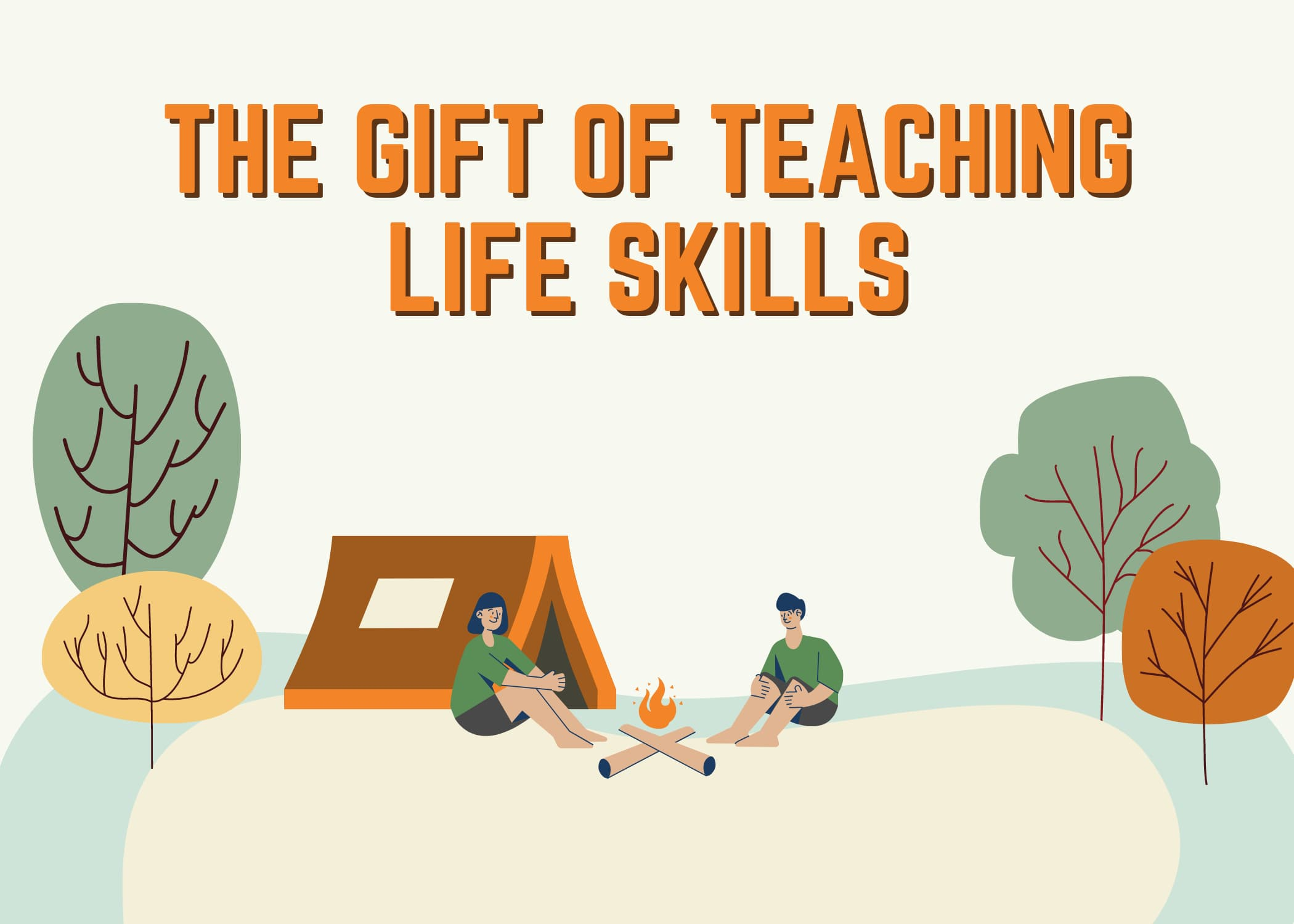 Gift of Teaching Life Skills