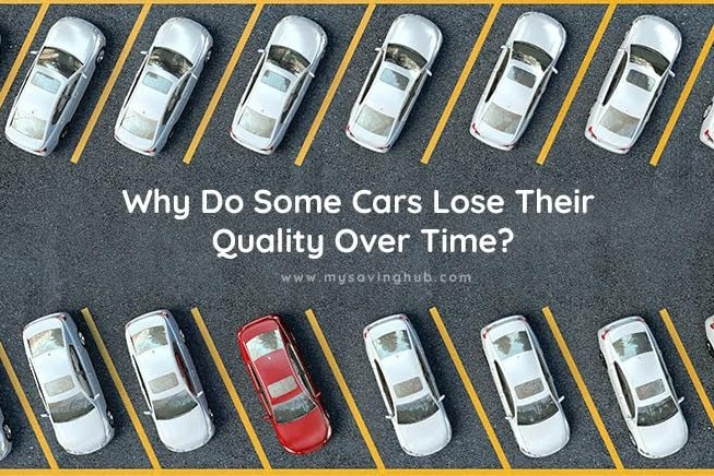 Cars Lose Their Quality Over Time