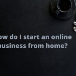 Start an Online Business From Home