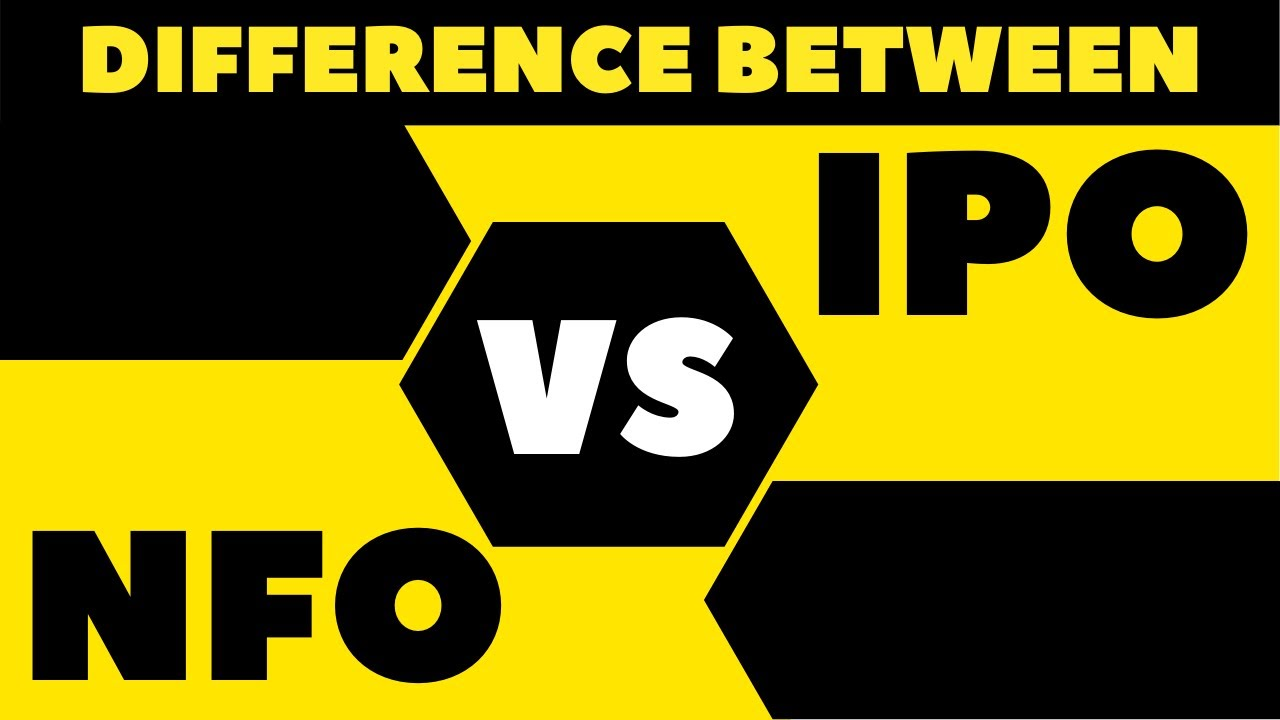 Difference Between NFO and IPO