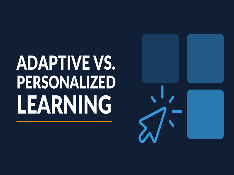 Personalized And Adaptive Learning Platforms And Tools